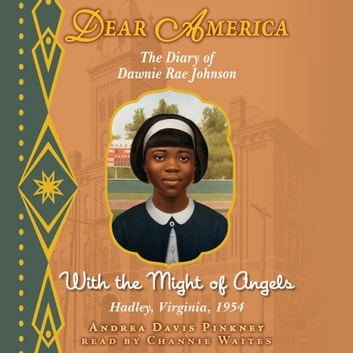 Dear America: With the Might of Angels audiobook by Andrea Davis Pinkney