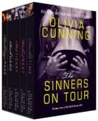 The Sinners on Tour Boxed Set ebook by Olivia Cunning