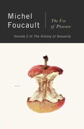 The History of Sexuality, Vol. 2 - The Use of Pleasure ebook by Michel Foucault