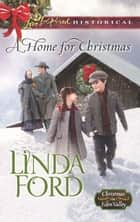 A Home For Christmas ebook by Linda Ford