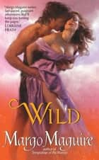 Wild ebook by Margo Maguire