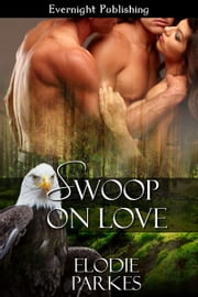 Swoop on Love ebook by Elodie Parkes