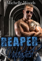 Reaper Unleashed ebook by Michelle Woods