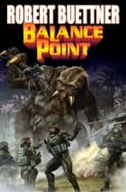 Balance Point ebook by Robert Buettner