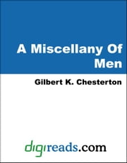 A Miscellany Of Men ebook by Chesterton, Gilbert K.