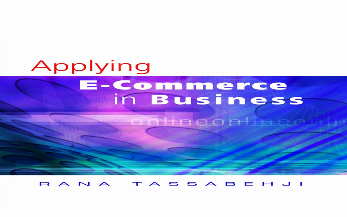Applying e commerce in business ebook by dr rana tassabehji applying e commerce in business ebook by dr rana tassabehji 9781446223017 rakuten kobo fandeluxe Images