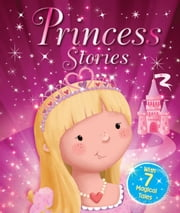 Princess Stories ebook by Igloo Books Ltd