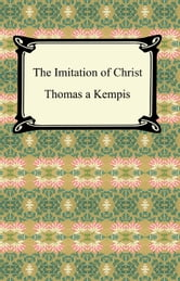 The Imitation of Christ ebook by Thomas Kempis