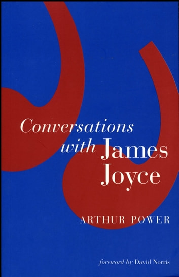 Conversations with James Joyce ebook by Arthur Power