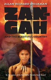 Zan-Gah and the Beautiful Country ebook by Allan Richard Shickman
