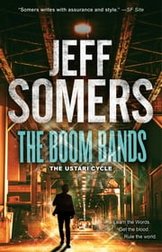 The Boom Bands ebook by Jeff Somers
