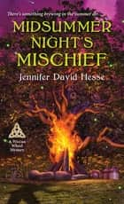 Midsummer Night's Mischief eBook by Jennifer David Hesse