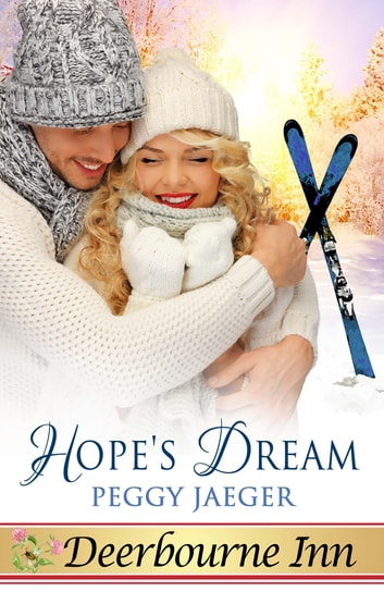 Hope's Dream ebook by Peggy Jaeger