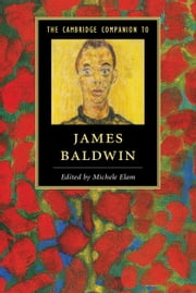 The Cambridge Companion to James Baldwin ebook by Michele Elam