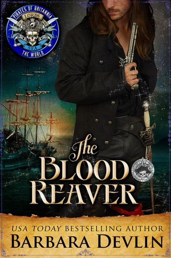 The Blood Reaver - Pirates of Britannia ebook by Barbara Devlin