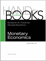 Handbook of Monetary Economics vols 3A+3B Set ebook by Benjamin M. Friedman,Michael Woodford