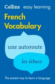 Easy Learning French Vocabulary (Collins Easy Learning French) ebook by Collins Dictionaries