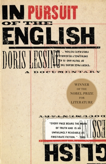 In Pursuit of the English - A Documentary ebook by Doris Lessing