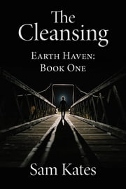The Cleansing ebook by Sam Kates