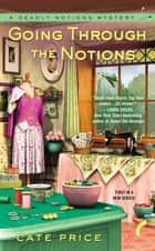 Going Through the Notions ebook by Cate Price
