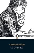 David Copperfield ebook by Charles Dickens, H.K. Browne, Jeremy Tambling