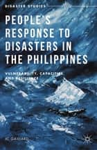 People's Response to Disasters in the Philippines ebook by J. Gaillard