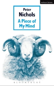 Piece Of My Mind ebook by Peter Nichols