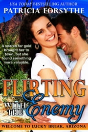 Flirting with the Enemy ebook by Patricia Forsythe