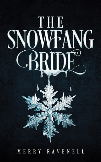 The SnowFang Bride ebook by Merry Ravenell