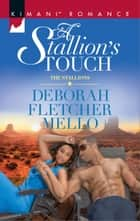 A Stallion's Touch ebook by Deborah Fletcher Mello