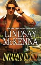Untamed Desire ebook by Lindsay McKenna