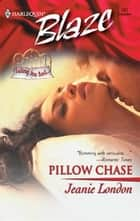 Pillow Chase ebook by Jeanie London