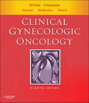 Clinical Gynecologic Oncology ebook by Philip J. DiSaia,William T. Creasman
