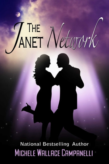 The Janet Network ebook by Michele Wallace Campanelli
