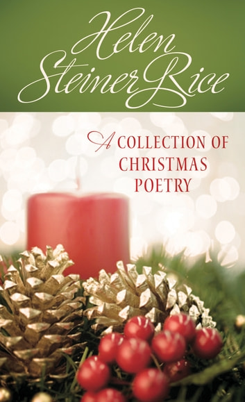 Helen Steiner Rice: A Collection of Christmas Poetry ebook by Compiled by Barbour Staff
