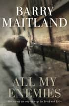 All My Enemies ebook by Barry Maitland