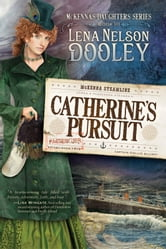 Catherine's Pursuit ebook by Lena Dooley Nelson