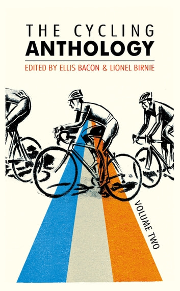 The Cycling Anthology - Volume Two (2/5) ebook by