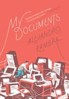 My Documents ebook by Alejandro Zambra, Megan McDowell