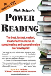 Power Reading: The best, fastest, easiest, most effective course on speedreading and comprehension ever developed! ebook by Ostrov, Rick