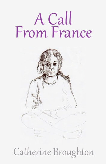 A Call from France ebook by Catherine Broughton