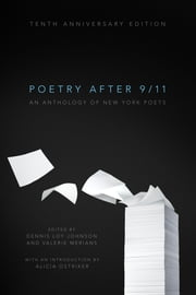 Poetry After 9/11 - An Anthology of New York Poets ebook by Dennis Loy Johnson,Valerie Merians
