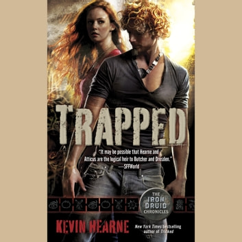 Trapped - The Iron Druid Chronicles, Book Five audiobook by Kevin Hearne