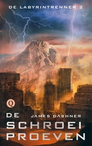 De schroeiproeven ebook by James Dashner, Rogier van Kappel