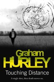 Touching Distance ebook by Graham Hurley