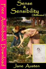Sense & Sensibility [ Illustrated ] - [ Free Audiobooks Download ] ebook by Jane Austen