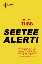 Seetee Alert! - Cap Kennedy Book 6 ebook by E.C. Tubb