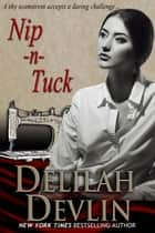 Nip-n-Tuck ebook by Delilah Devlin