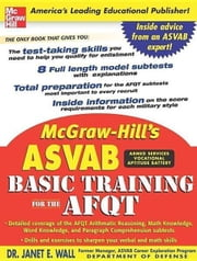 McGraw-Hill's ASVAB Basic Training for the AFQT ebook by Wall, Dr. Janet E.