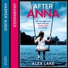 After Anna audiobook by Alex Lake
